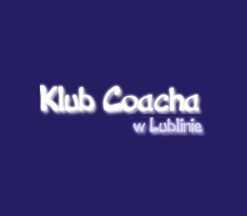 Klub Coacha w Lublinie
