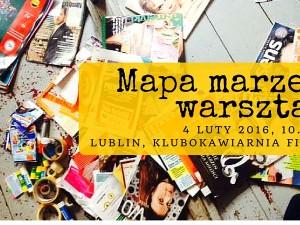 Mapa Marzeń -warsztat Kobiecego Lublina